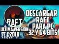 DESCARGAR RAFT ULTIMA VERSION 1.05 PARA PC 32 Y 64 BITS 2018
