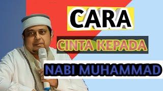 Tips Mencintai Nabi Muhammad Dengan Sholawat Ust Haikal Hassan