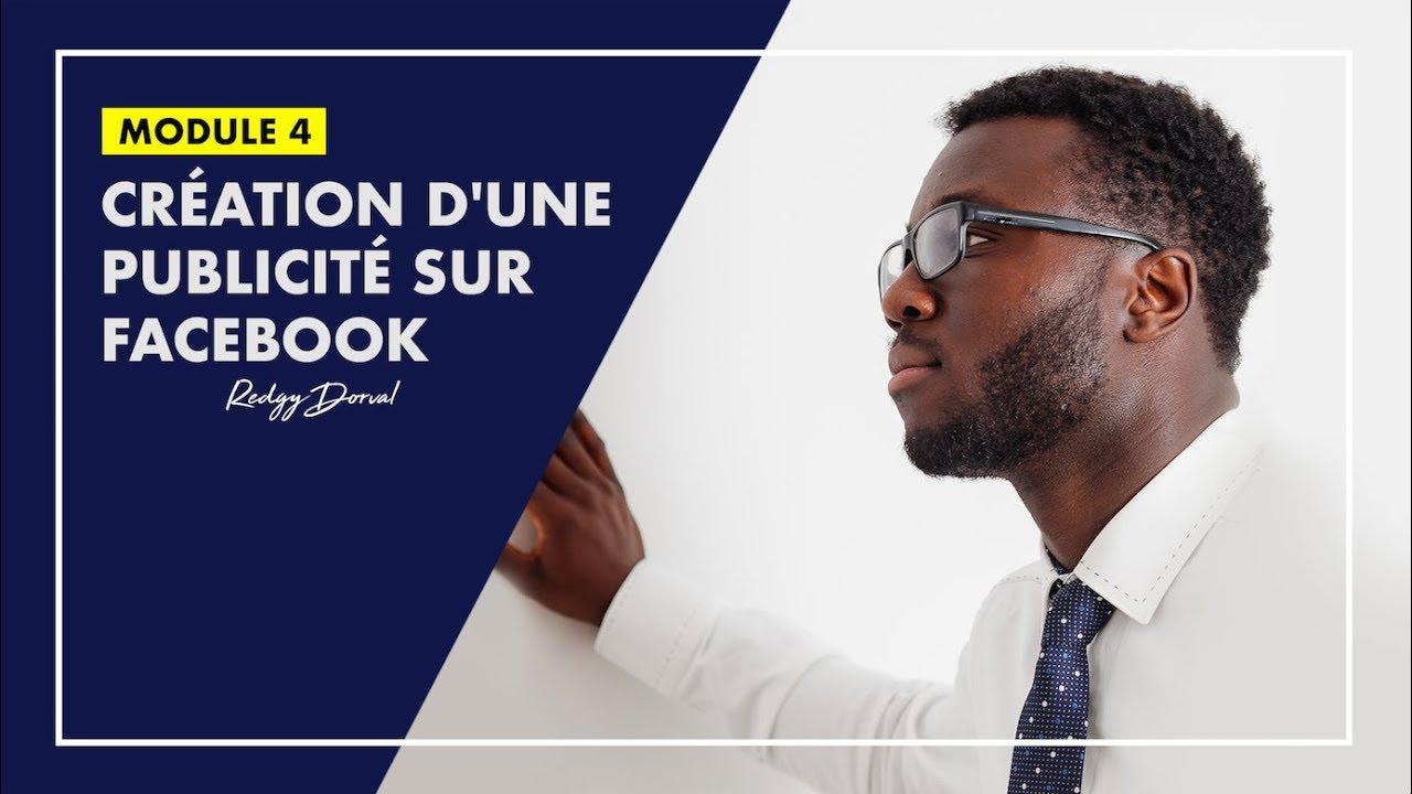 Création d'une Campagne Publicitaire sur Facebook   MODULE 4
