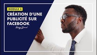 Création d'une Campagne Publicitaire sur Facebook | MODULE 4