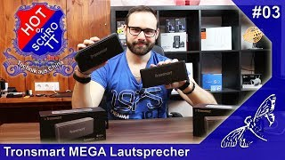 [HOT or SCHROTT] Technik aus China [Tronsmart MEGA Bluetooth Lautsprecher] Giveaway [#3] [HD]