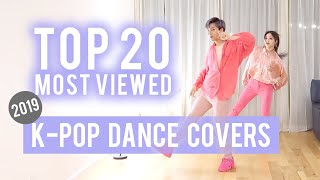Top 20 Most Viewed K-pop Dance Covers 2019 | Ellen and Brian