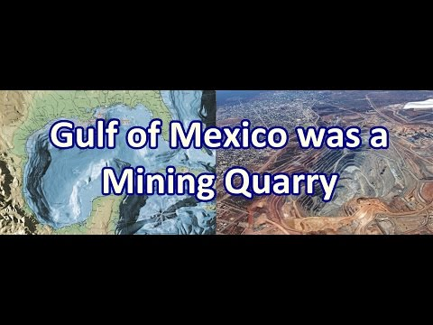 Gulf of Mexico was a Giant Mining Quarry