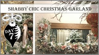 Shabby Chic Christmas Garland | 7th Day of Vintage Christmas 2019