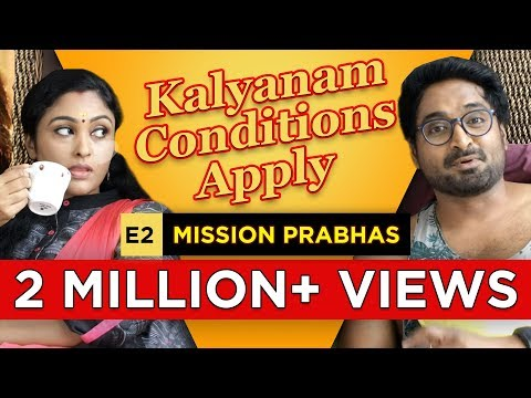 Kalyanam - Conditions Apply | Episode 2 - 'Mission Prabhas' | Mirchi Senthil & Sreeja