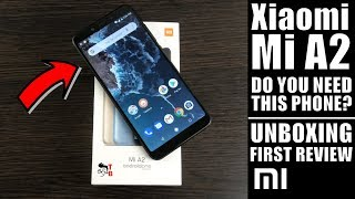 Xiaomi Mi A2: stock Android is not a feature anymore! (Unboxing & REVIEW)