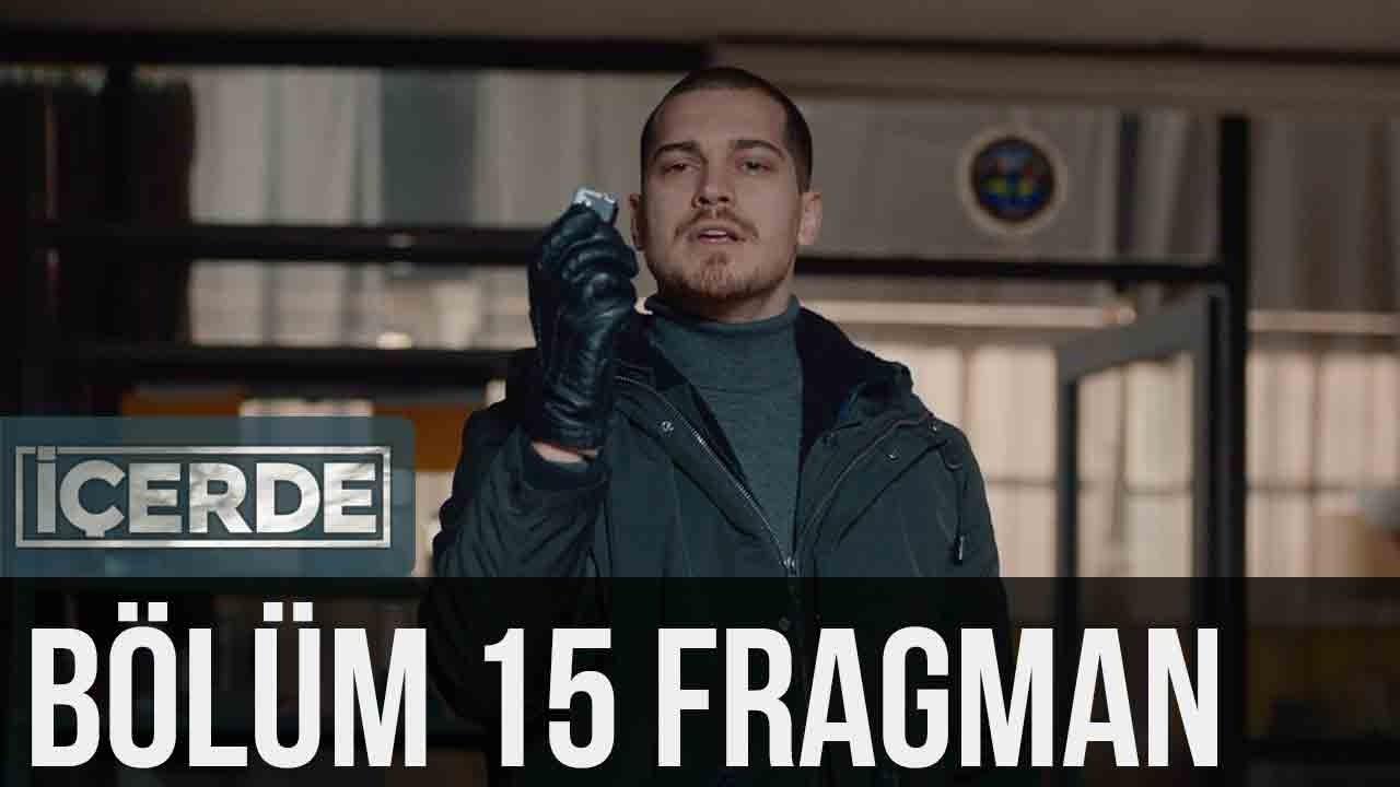 İçerde 15. Bölüm Fragman
