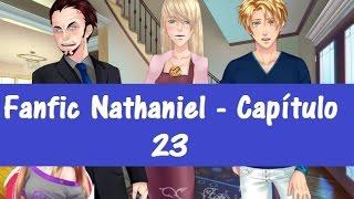 Fanfic Amor Doce - Como não amar? Capítulo 23 (Nathaniel)