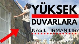 YÜKSEK DUVARLARI KOLAYCA TIRMANIN - PARKOUR BAŞLANGIÇ SEVİYESİ