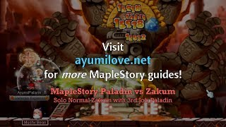 Ayumilove MapleStory Zakum vs Paladin (Solo Normal Mode at 3rd Job)