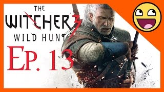 The Witcher 3 Wild Hunt PC Playthrough Part 13 - The Beast of White Orchard