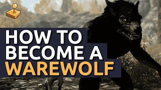 Skyrim Walkthrough - How to Become a Werewolf