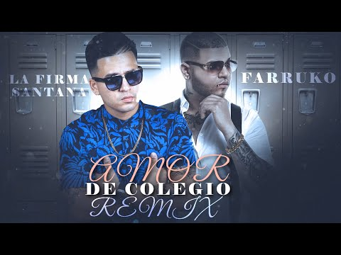 La Firma Santana ft Farruko - Amor de Colegio ( Remix ) | Lyric Video