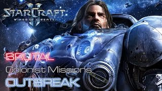 Starcraft II: Wings of Liberty - Brutal - Colonist - Mission 7: Outbreak A