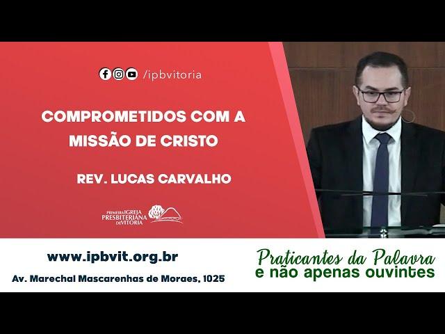 Rev. Lucas Carvalho - Mateus 5.14-16