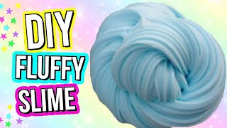 How to Make the BEST Fluffy Slime!