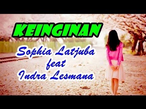 Sophia Latjuba feat Indra Lesmana - Keinginan (Video Lagu + Lyric)