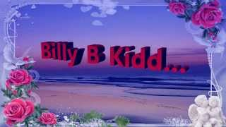 Billy B Kidd...  An Arrow In My Heart...    Written By John Hines & Billy B Kidd..