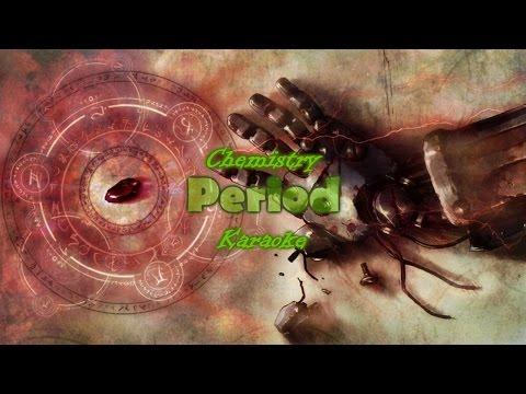 [Karaoke] Chemistry - Period