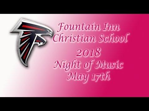 Fountain Inn Christian School Music Night 2018