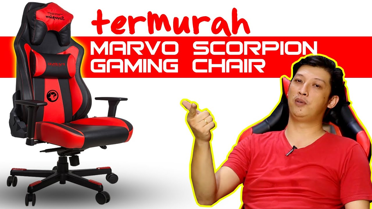 11 Gaming Chair Paling Murah Amp Mantab Marvo Scorpion
