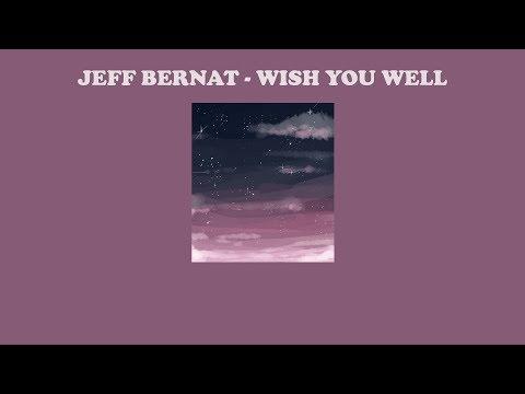 Jeff Bernat – Wish You Well | แปลเพลง