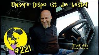 Unsere Dispo ist die beste! / Truck diary / ExpoTrans / Lkw Doku #221