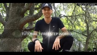 FREE STEP ITALIA OFFICIAL | TUTORIAL | FREE STEP WORKOUT
