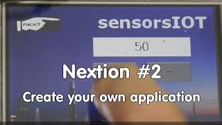 #59 Nextion Display Tutorial #2: Create your own Application