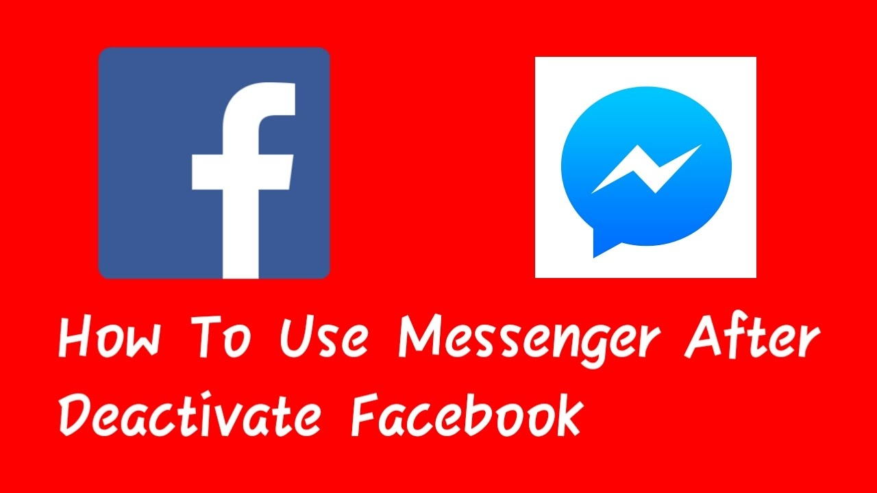 Use messenger after deactivate facebook account youtube use messenger after deactivate facebook account ccuart Image collections