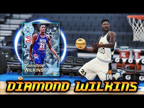 NBA 2K18 DIAMOND 96 OVERALL DOMINIQUE WILKINS IS INSANE! *HOF POSTERIZER* | NBA 2K18 MyTEAM GAMEPLAY