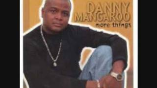 Danny Mangaroo-Give Me The Time