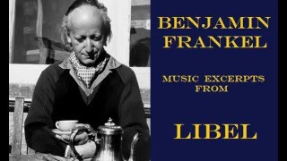 Benjamin Frankel: music from Libel (1959)
