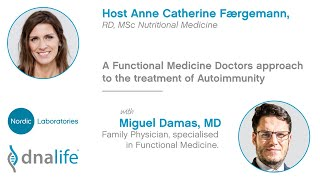 A Functional Medicine Doctors Approach to the treatment of Autoimmunity