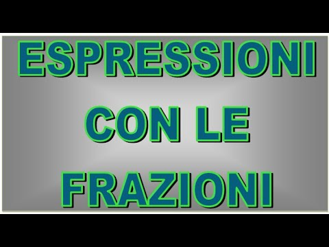 Espressioni con frazioni e potenze from YouTube · Duration:  7 minutes 58 seconds