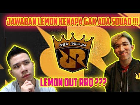 LEMON OUT RRQ?? INI JAWABAN LEMON... - Mobile Legends