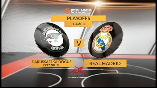 Highlights: Darussafaka Dogus Istanbul-Real Madrid, Game 3