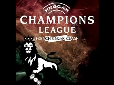Reggae Champion's League : French Singer Clash 2013
