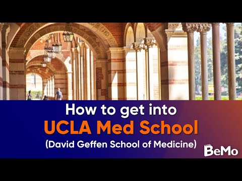 How To Get Into UCLA Med School (David Geffen School of Medi