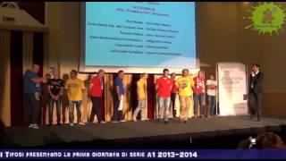 17-07-2013: I Tifosi presentano la prima giornata di A1 2013-2014