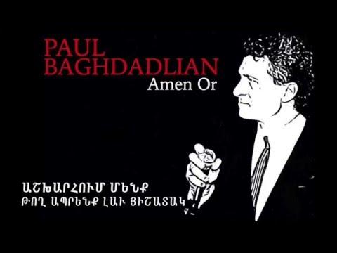Paul Baghdadlian - Amen Or