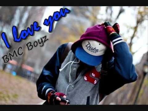 I Love You - BMC Boyz