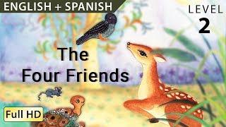 "Los Cuatro Amigos: Bilingual - Learn Spanish With English - Story For Children ""BookBox.com"""