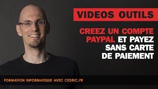 Creer un compte Paypal et payez sans carte bancaire