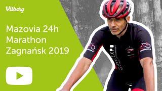 Vitberg: Mazovia 24h Marathon - Zagnańsk 2019 - nasza relacja