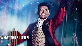 The Greatest Showman - Official Movie Review