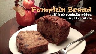 How To Make Pumpkin Bread (with Chocolate Chips And Bourbon)