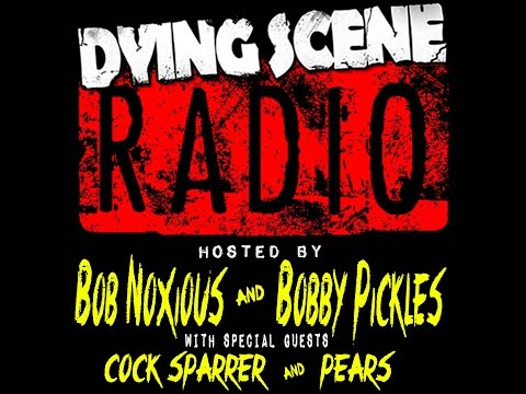 012 - COCK SPARRER, PEARS | DYING SCENE RADIO