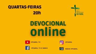 Devocional Online - Quarta 02/06/21 - Reverendos. Philippe Almeida e Célio Miguel
