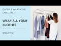 Capsule Wardrobe Challenge: Wear All Your Clothes. 3rd Week.